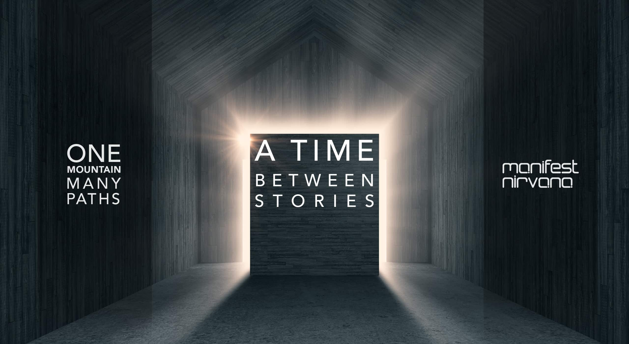 A Time Between Stories